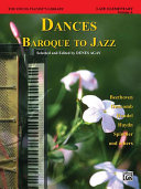 The Young Pianist s Library  Dances    Baroque to Jazz  Book 13A