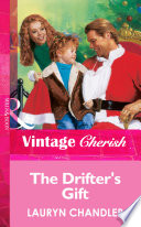 The Drifter s Gift  Mills   Boon Vintage Cherish  Book