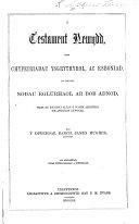Y Testament Newydd, Gyda Chyfeiriadau Ysgrythyrol, Ac Esboniad ... Gan Y Diweddar Barch. James Hughes ... Ail Argraffiad, Gydag Ychwanegiadau a Diwygiadau