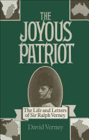 The Joyous Patriot: The Life and Letters of Sir Ralph Verney
