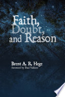 Faith  Doubt  and Reason