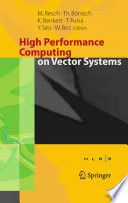 High Performance Computing on Vector Systems 2005 Book