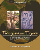Dragons and Tigers: A Geography of South, East, and Southeast Asia, 3rd Edition [Pdf/ePub] eBook