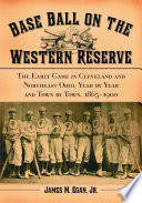 Base Ball on the Western Reserve Book