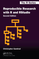 Reproducible Research with R and R Studio, Second Edition