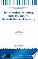 Soil Chemical Pollution Risk Assessment Remediation And Security Book PDF