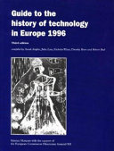 Guide To The History Of Technology In Europe 1996