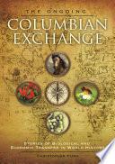 The Ongoing Columbian Exchange