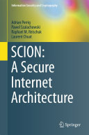 SCION: A Secure Internet Architecture [Pdf/ePub] eBook