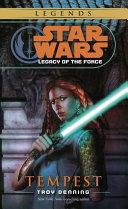 Tempest: Star Wars Legends (Legacy of the Force) [Pdf/ePub] eBook
