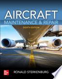 Aircraft Maintenance & Repair, Eighth Edition