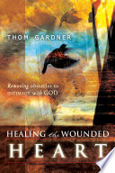 Healing the Wounded Heart Book