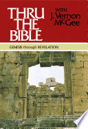 """Thru the Bible: Genesis through Revelation"" by J. Vernon McGee"