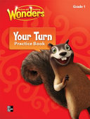 Reading Wonders Grade 1 Your Turn Practice Book