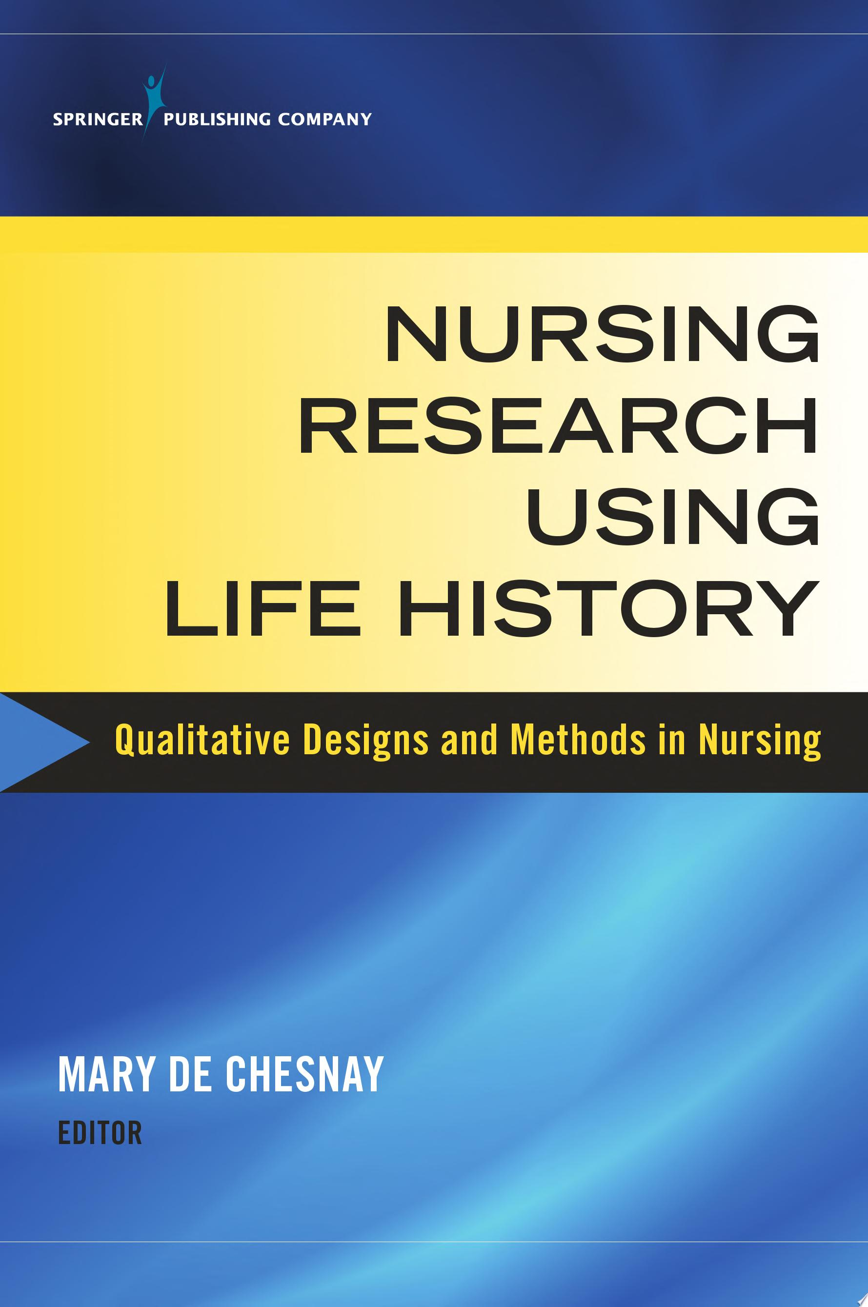 Nursing Research Using Life History