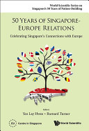 50 Years of Singapore-Europe Relations