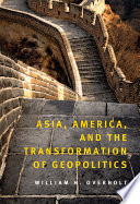 Asia  America  and the Transformation of Geopolitics Book