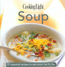 Cooking Light Cook's Essential Recipe Collection: Soup