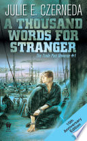 A Thousand Words For Stranger  10th Anniversary Edition  Book