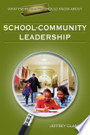 What Every Principal Should Know About School Community Leadership