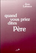 QUAND VOUS PRIEZ, DITES PERE. 4ème édition