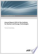 Annual Report 2014 of the Institute for Nuclear and Energy Technologies Book