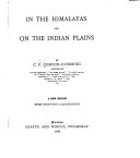 In the Himalayas and on the Indian Plains