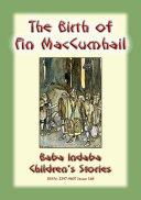 THE BIRTH OF FINN MACCUMHAIL - An Irish Legend