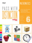 Pass With Distinction Primary Mathematics Book 6