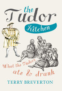 The Tudor Kitchen [Pdf/ePub] eBook