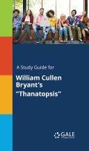 Pdf A study guide for William Cullen Bryant's