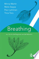 Breathing as a Tool for Self Regulation and Self Reflection