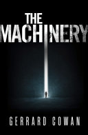 The Machinery (The Machinery Trilogy, Book 1) Pdf