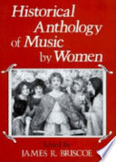 Historical Anthology of Music by Women by James R. Briscoe PDF