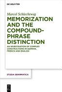 Memorization and the Compound Phrase Distinction