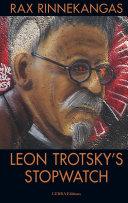Leon Trotsky s Stopwatch