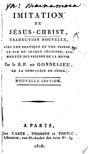 Imitation de Jésus-Christ, traduction nouvelle ... par le R. P. de Gonnelieu ... Nouvelle édition