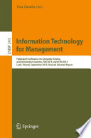 Information Technology for Management  : Federated Conference on Computer Science and Information Systems, ISM 2015 and AITM 2015, Lodz, Poland, September 2015, Revised Selected Papers