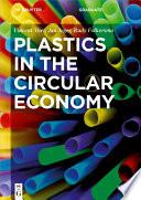 Plastics in the Circular Economy Book