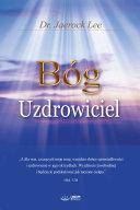 Bóg Uzdrowiciel : God the Healer (Polish Edition) Pdf/ePub eBook