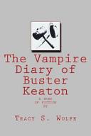 The Vampire Diary of Buster Keaton