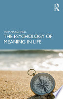 The Psychology of Meaning in Life