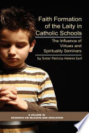 Faith Formation Of The Laity In Catholic Schools