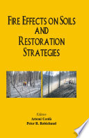 Fire Effects on Soils and Restoration Strategies Book