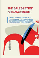 The Sales Letter Guidance Book