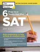6 Practice Tests for the SAT  2017 Edition