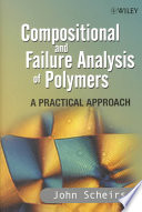 Compositional and Failure Analysis of Polymers