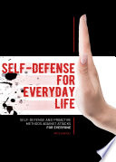 Self Defense for Everyday Life