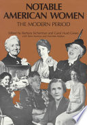 """Notable American Women: The Modern Period: a Biographical Dictionary"" by Barbara Sicherman, Carol Hurd Green"