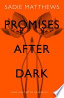 Promises After Dark  After Dark Book 3